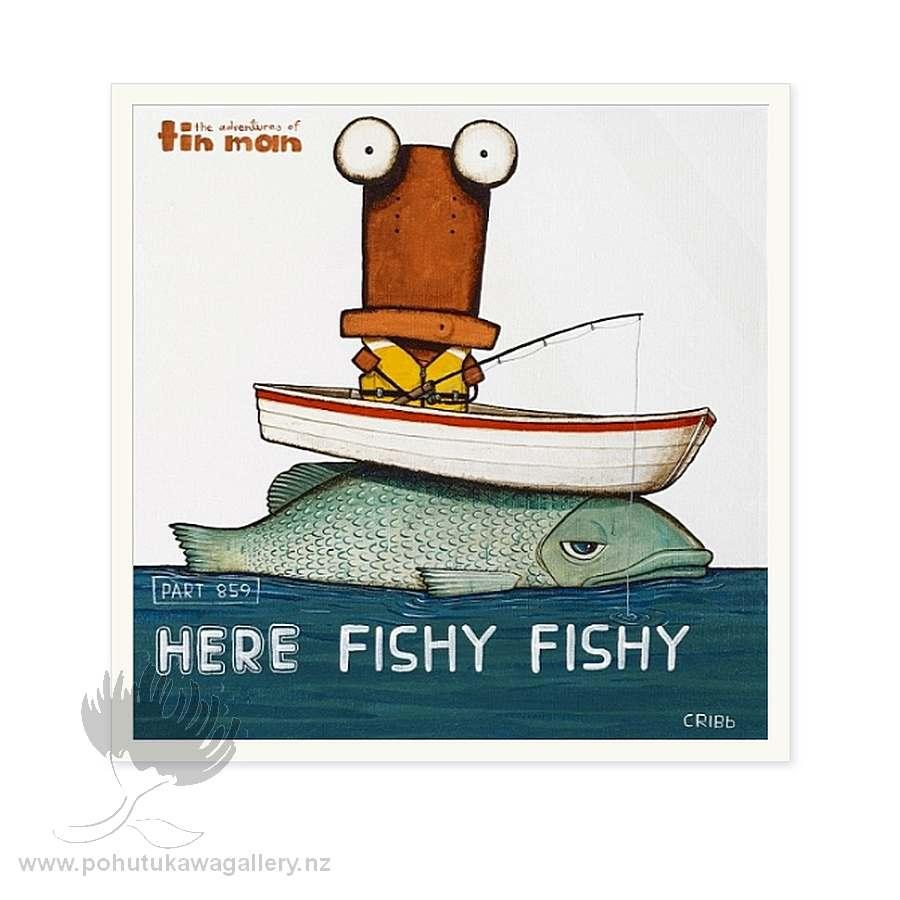 Here Fishy Fishy by Tony Cribb - Art Prints New Zealand